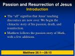 passion and resurrection of jesus introduction8