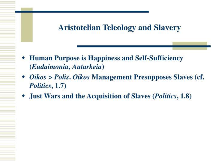 Aristotelian Teleology and Slavery