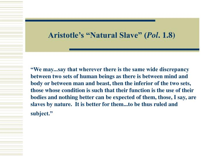 "Aristotle's ""Natural Slave"" ("