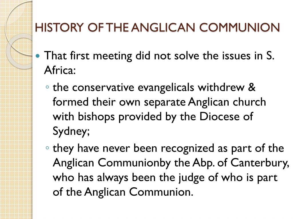 HISTORY OF THE ANGLICAN COMMUNION