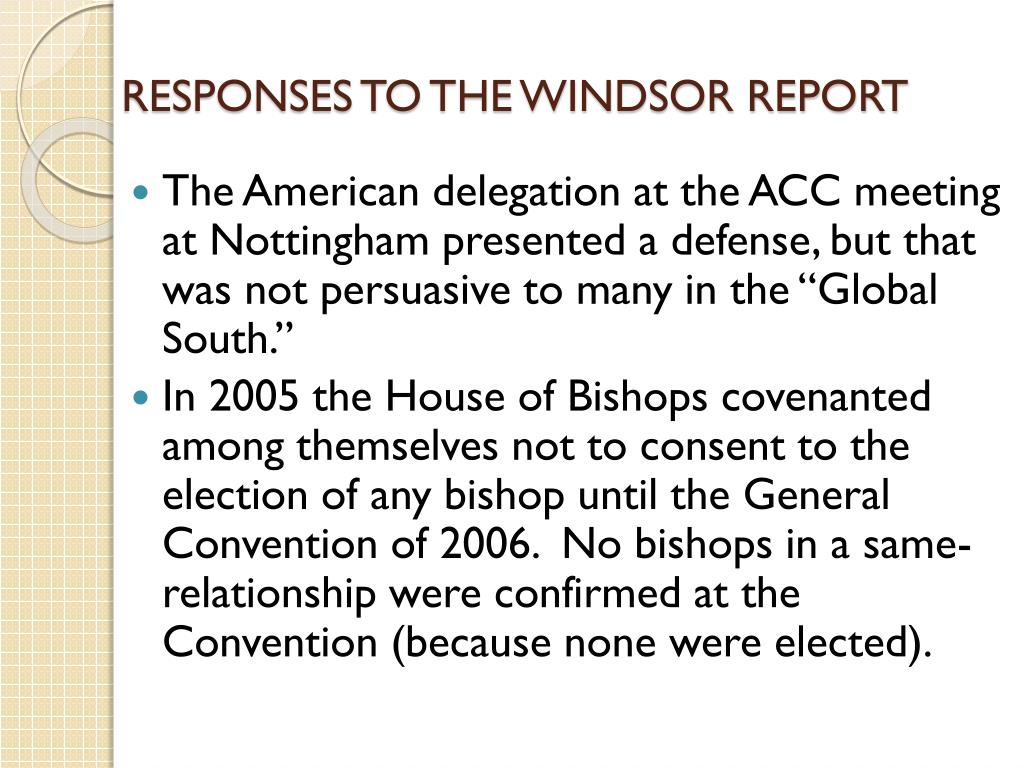 RESPONSES TO THE WINDSOR REPORT