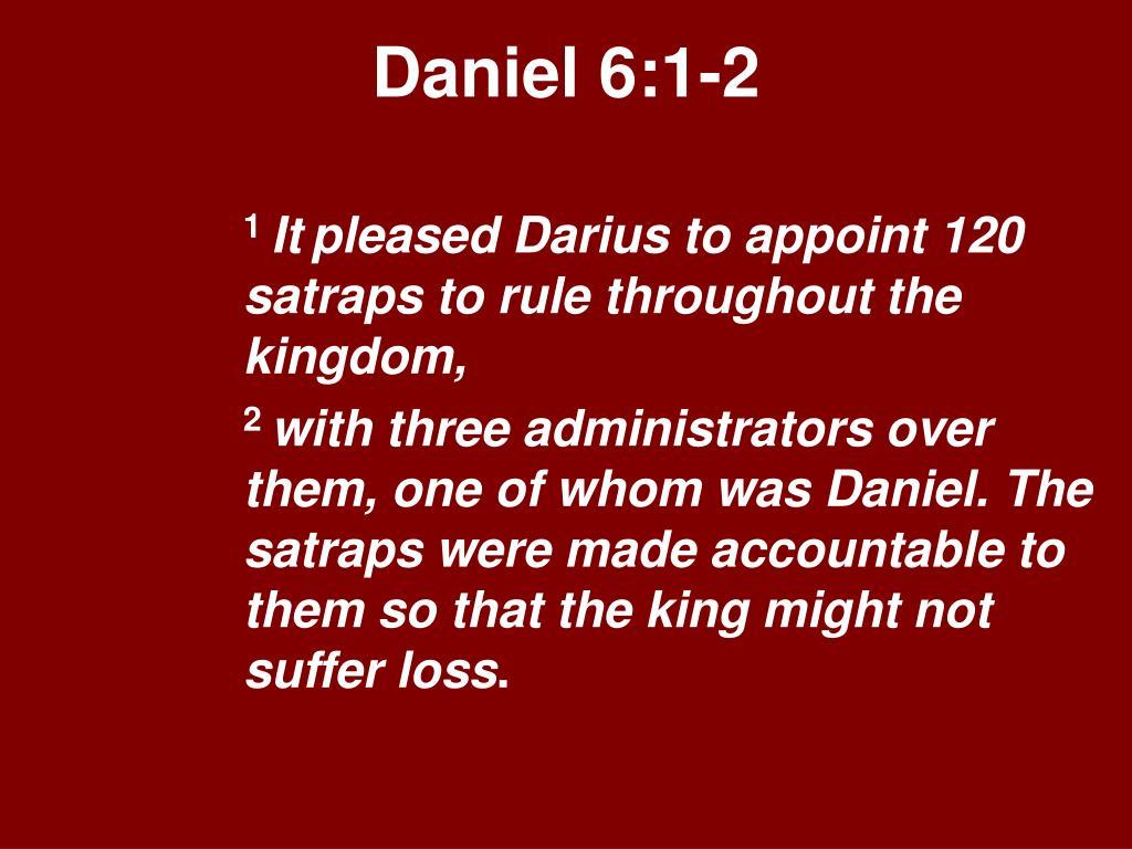 Daniel 6:1-2
