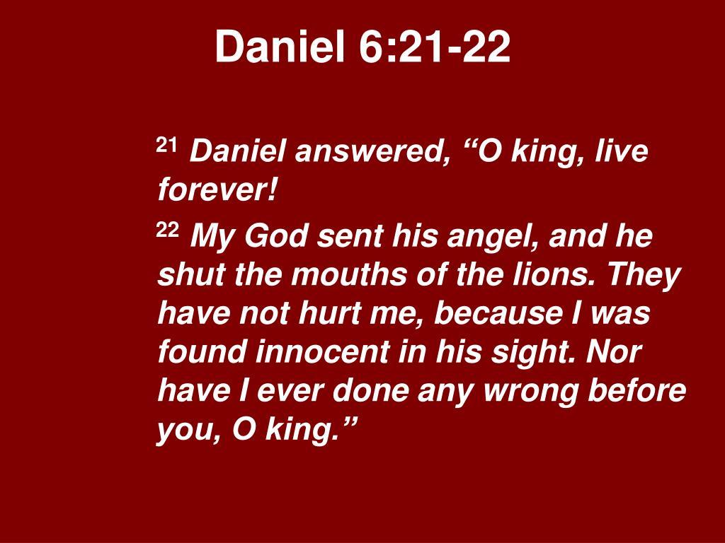 Daniel 6:21-22