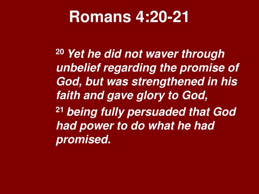 Romans 4:20-21