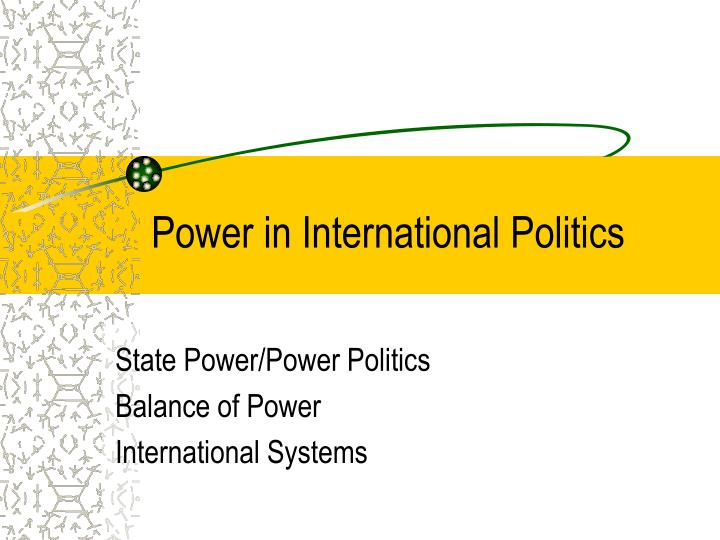 power in international politics n.
