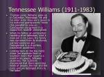 tennessee williams 1911 1983