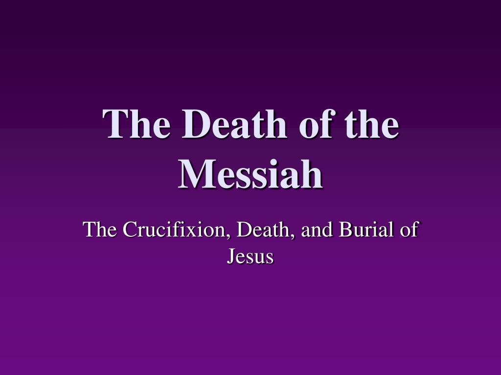the death of the messiah l.