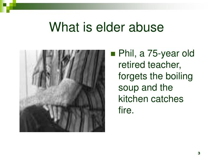 What is elder abuse3