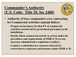 commander s authority u s code title 10 sec 2468