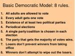 basic democratic model 8 rules