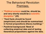 the behavioral revolution premises