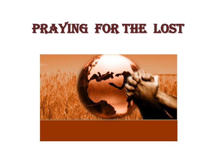 Praying for the lost