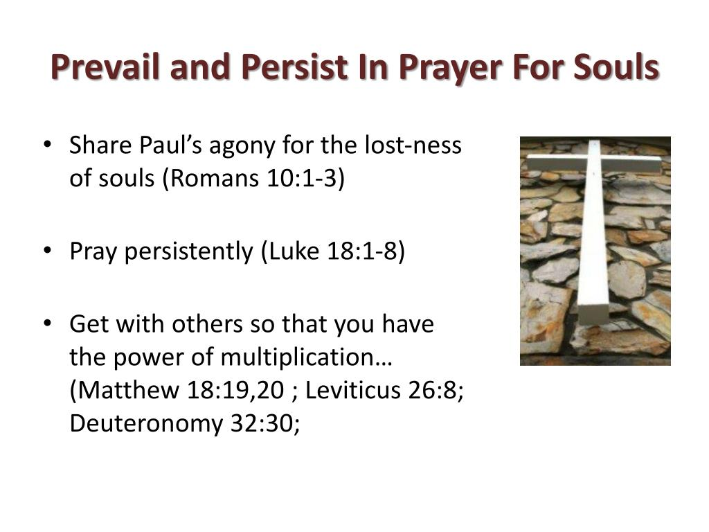 Prevail and Persist In Prayer For Souls