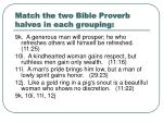match the two bible proverb halves in each grouping7