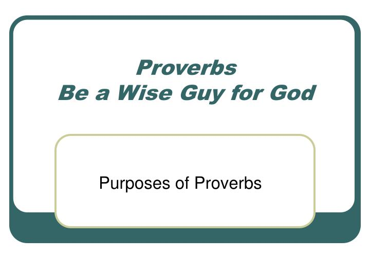 proverbs be a wise guy for god n.