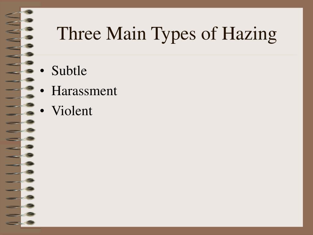 Three Main Types of Hazing