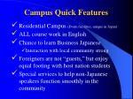 campus quick features