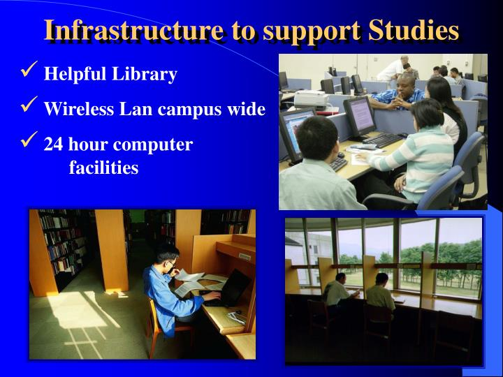 Infrastructure to support Studies