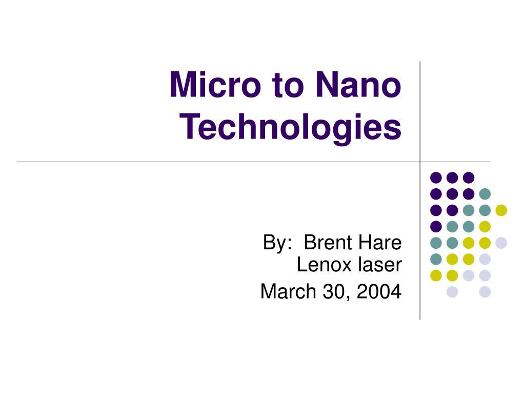 micro to nano technologies l.