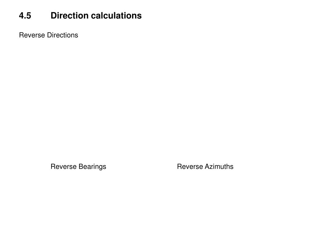 4.5	Direction calculations