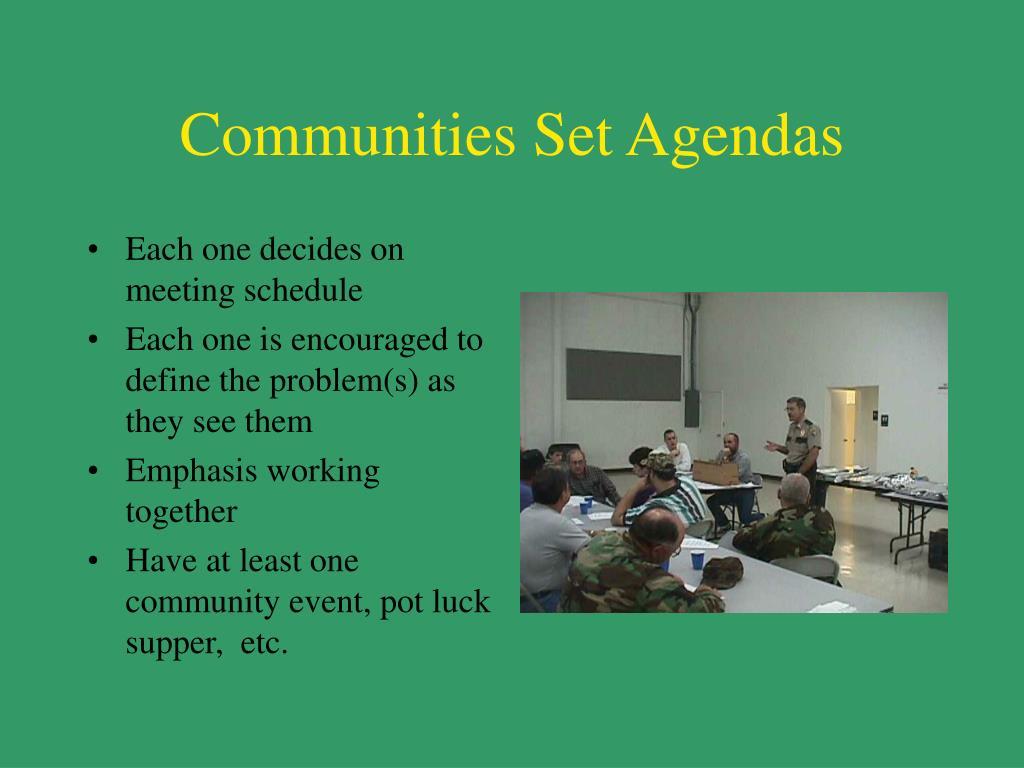 Communities Set Agendas
