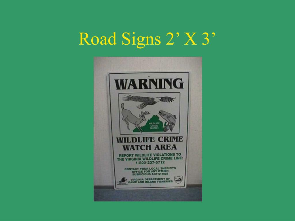 Road Signs 2' X 3'