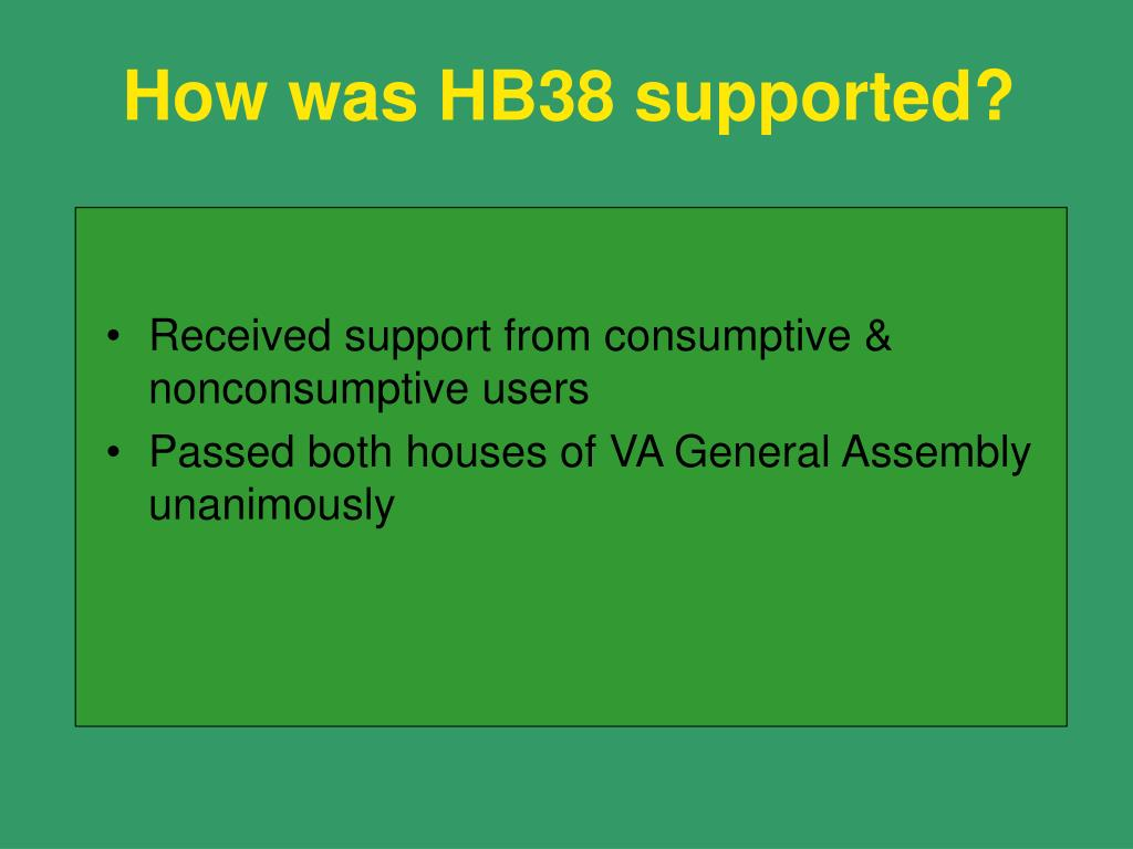 How was HB38 supported?