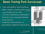 basic tuning fork gyroscope