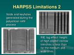 harpss limitations 2