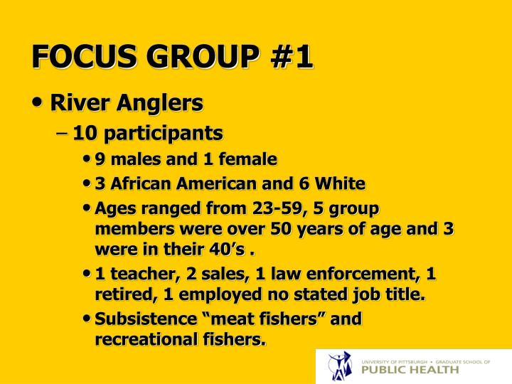 FOCUS GROUP #1