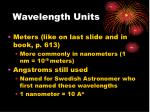 wavelength units