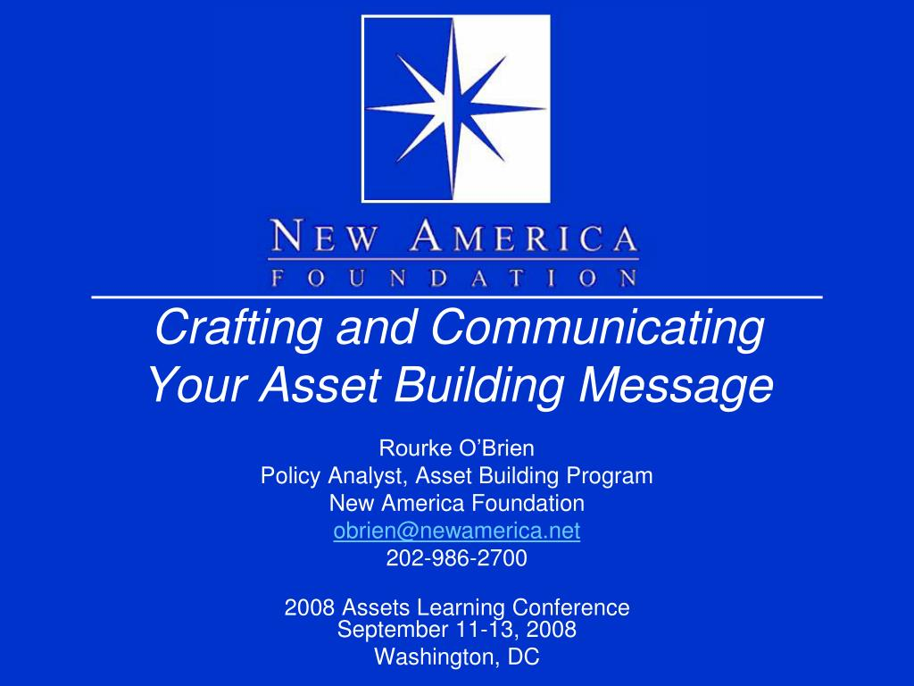 crafting and communicating your asset building message l.