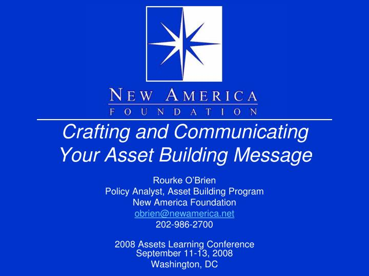 crafting and communicating your asset building message n.