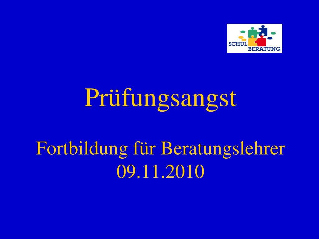 pr fungsangst fortbildung f r beratungslehrer 09 11 2010 l.