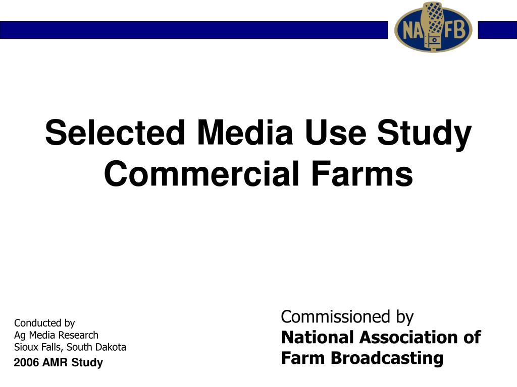 selected media use study commercial farms l.