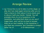 arrange review