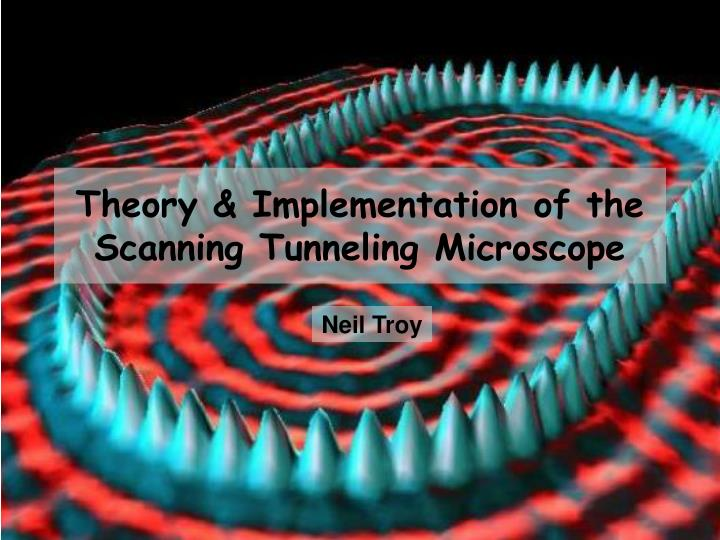 theory implementation of the scanning tunneling microscope n.