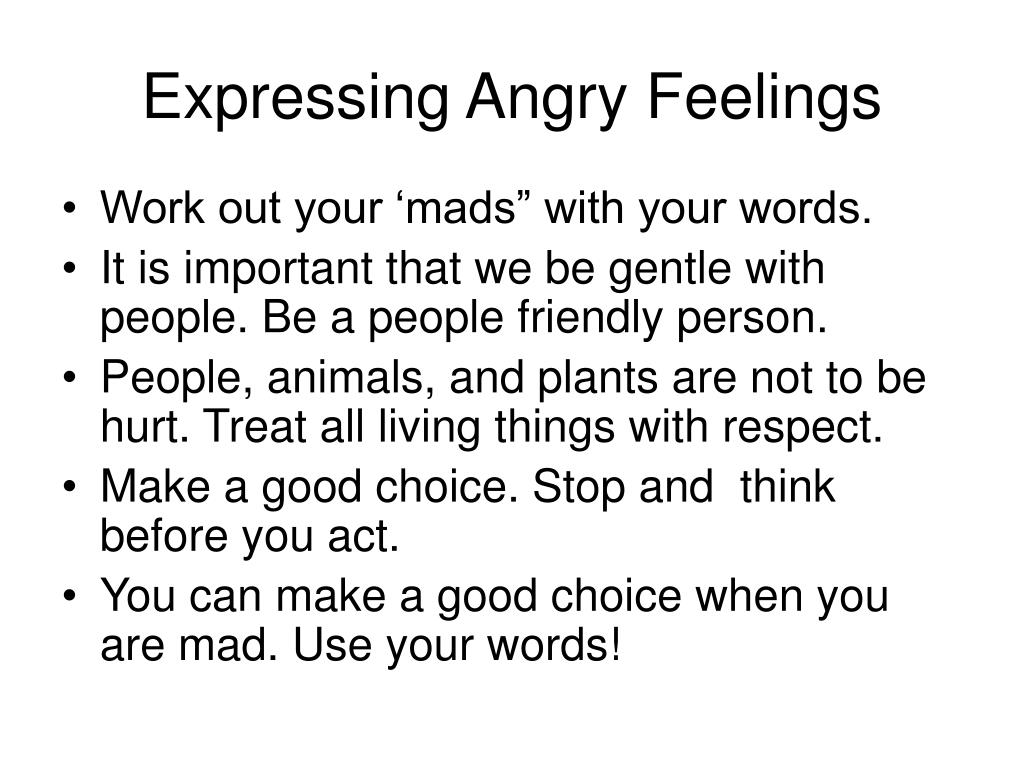Expressing Angry Feelings