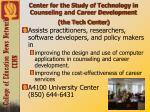 center for the study of technology in counseling and career development the tech center