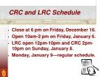 crc and lrc schedule
