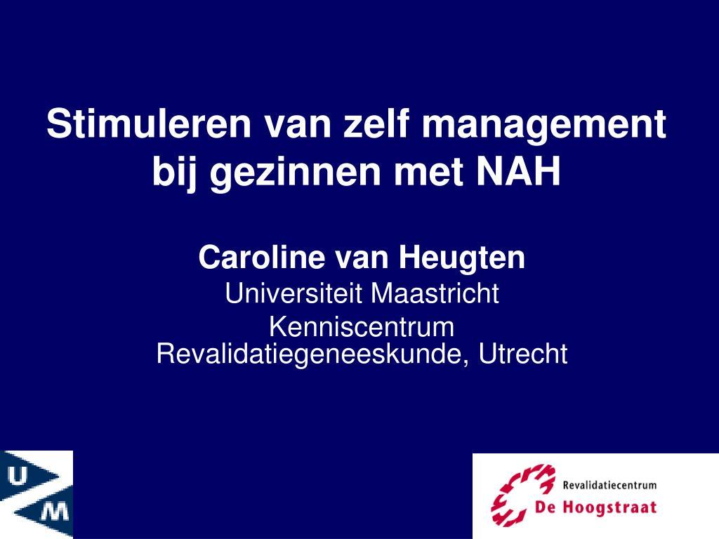 Stimuleren van zelf management bij gezinnen met NAH