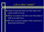 life is often unfair7