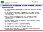 using the risk assessment to drive your aml program10