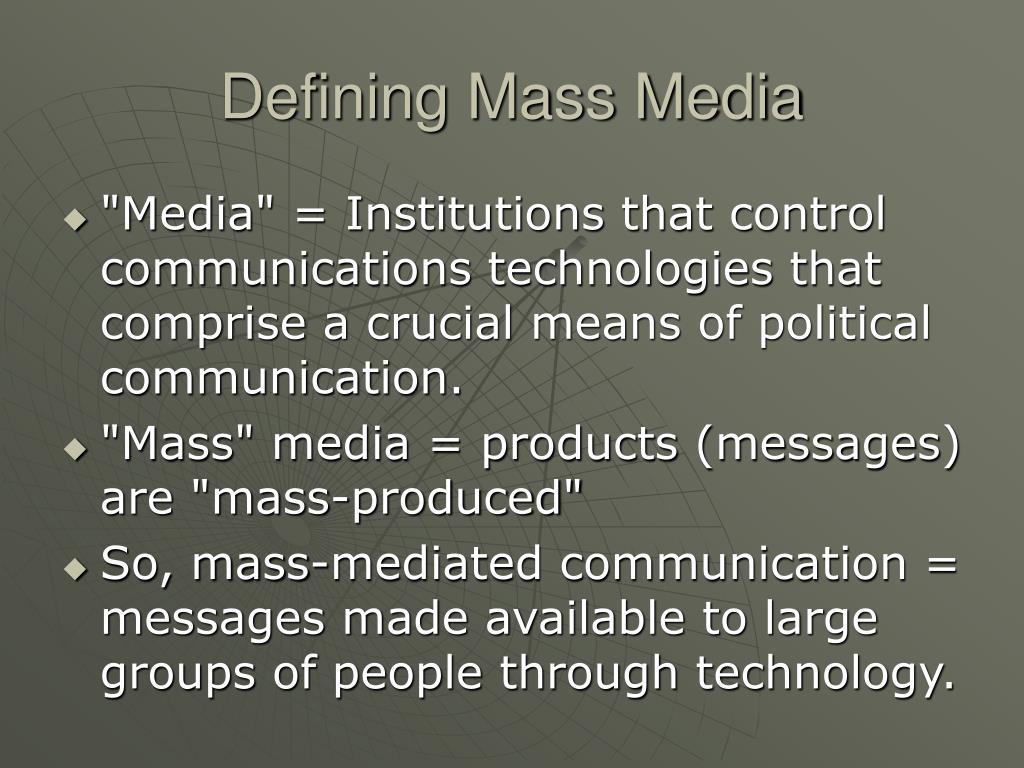 Defining Mass Media