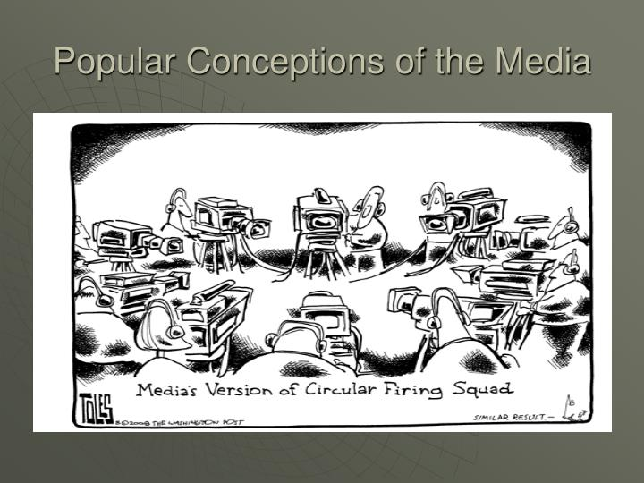 Popular conceptions of the media3