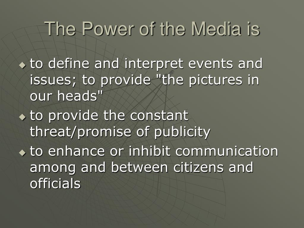 The Power of the Media is