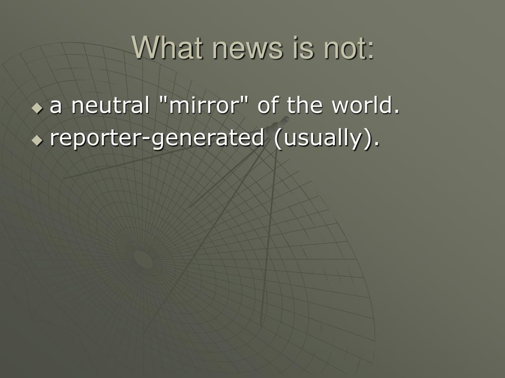 What news is not: