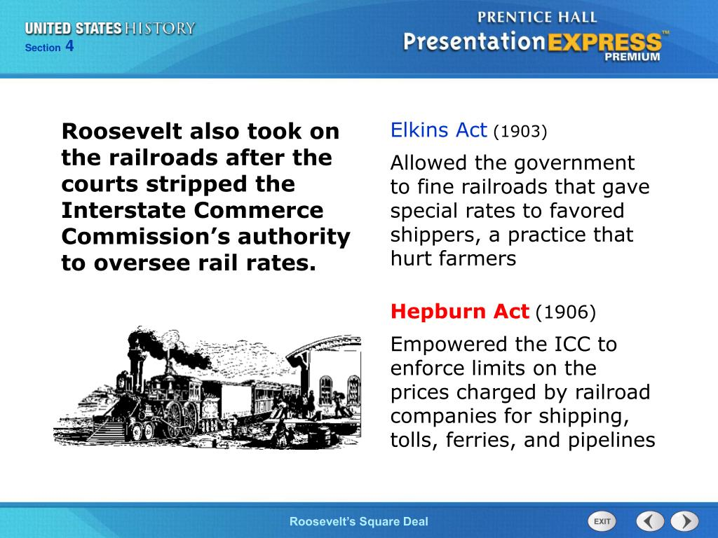 Roosevelt also took on the railroads after the courts stripped the Interstate Commerce Commission's authority to oversee rail rates.