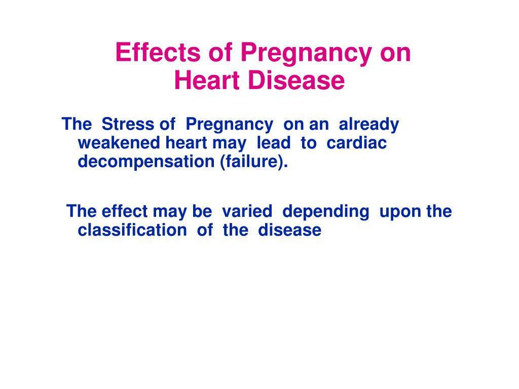 Effects of Pregnancy on