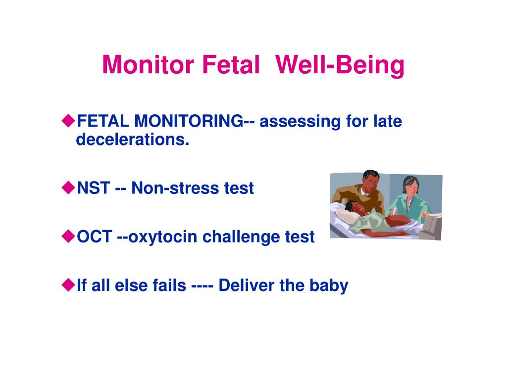 Monitor Fetal  Well-Being